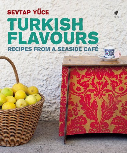 Turkish Flavours by Sevtap Yüce