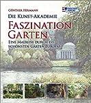 Die Kunst-Akademie - Faszination Gart...