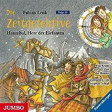 Hannibal, Herr der Elefanten (Die Zeitdetektive 23) Hörbuch von Fabian Lenk Gesprochen von: Stephan Schad