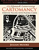 Speed Learning Cartomancy Fortune Telling With Playing Cards (Volume 1)