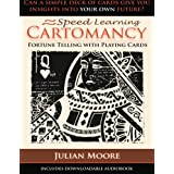 Speed Learning Cartomancy Fortune Telling With Playing Cards: 1by Julian Moore