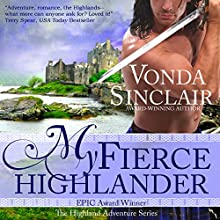 My Fierce Highlander: Highland Adventure, Book 1 (       UNABRIDGED) by Vonda Sinclair Narrated by Andrew Bryan