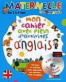 Mon cahier avec plein d'activités d'anglais : De 3 à 6 ans (1CD audio)