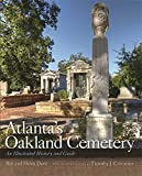 img - for Atlanta's Oakland Cemetery: An Illustrated History and Guide book / textbook / text book