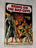 Bring on the Bad Guys: Origins of the Marvel Comics Villains (0671223550) by Lee, Stan