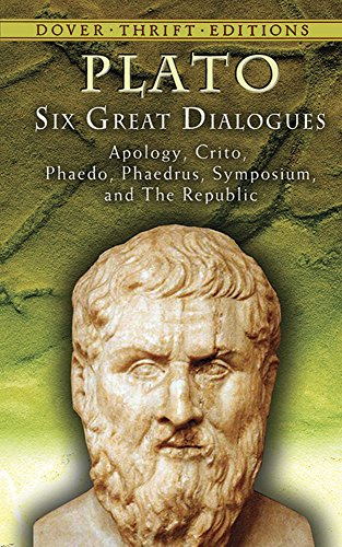 Six Great Dialogues: Apology, Crito, Phaedo, Phaedrus, Symposium, The Republic (Dover Thrift Editions)