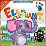 Ella Elephant Scats Like That: Baby Loves Jazz