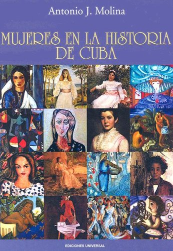 Mujeres en la Historia de Cuba / Women in the History of Cuba
