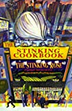 The Stinking Cookbook: From the Stinking Rose, a Garlic Restaurant