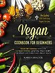 Vegan Cookbook For Beginners: Vegan D...