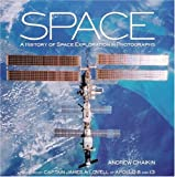 img - for Space: A History of Space Exploration in Photographs book / textbook / text book