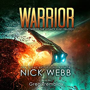 Legacy Fleet Trilogy, Book 2 - Nick Webb