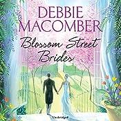 Blossom Street Brides | Debbie Macomber