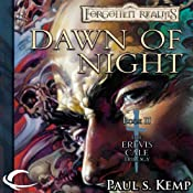 Dawn of Night: Forgotten Realms: Erevis Cale Trilogy, Book 2 | Paul S. Kemp