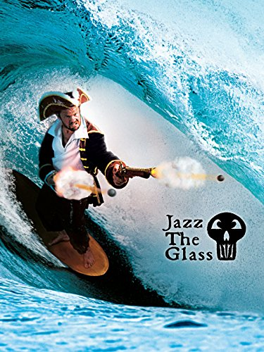 Jazz The Glass