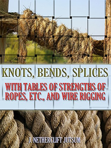 knots-bends-splices-with-tables-of-strengths-of-ropes-etc-and-wire-rigging-illustrated