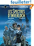 Val�rians, tome 11 : Les Spectres d'I...
