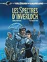 Valérian et Laureline, tome 11 : Les Spectres d'Inverloch par Mézières