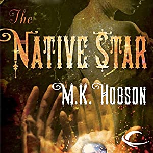 The Native Star Audiobook