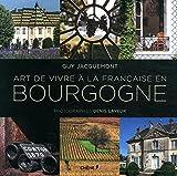 """Afficher """"Art de vivre à la française en Bourgogne"""""""
