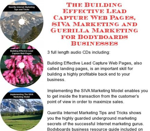 The Guerilla Marketing, Building Effective Lead Capture Web Pages, SIVA Marketing for Bodyboards Businesses PDF