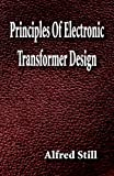 img - for Principles Of Electronic Transformer Design book / textbook / text book