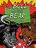 img - for The Bull and the Bear: How Stock Markets Work (Shockwave: Economics and Geography) book / textbook / text book