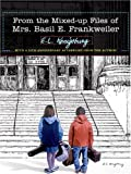 The Mixed-Up Files Of Mrs. Basil E. Frankweiler (0786273585) by E. L. Konisburg