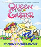 Queen of Easter (Ann Estelle Stories) (0060081864) by Engelbreit, Mary