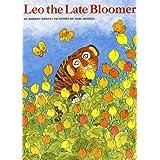 Leo the Late Bloomer ~ Robert Kraus
