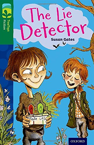 Oxford Reading Tree TreeTops Fiction: Level 12: The Lie Detector