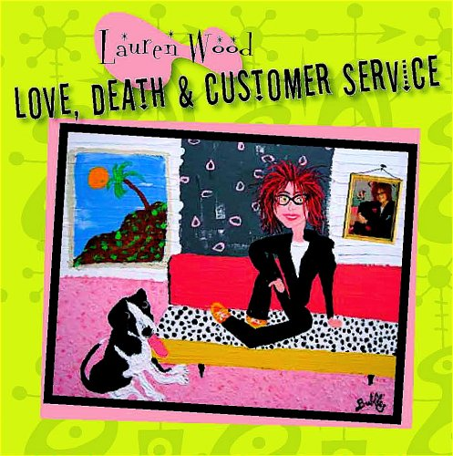 Love, Death & Customer Service
