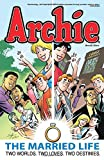 Archie: The Married Life Book 5 (The Married Life Series)