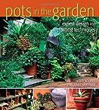 Pots in the Garden: Expert Design & Planting Techniques