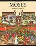Moses (0192727338) by Brian Wildsmith