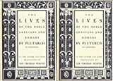 The Lives of the Noble Grecians and Romans in Two Volumes; Volume I & Volume II