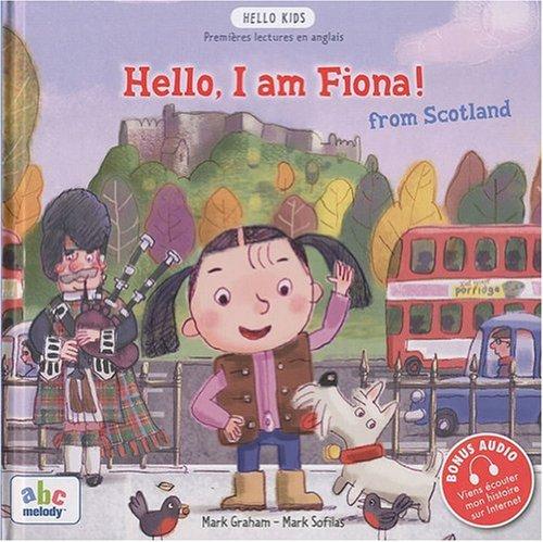 HELLO I AM FIONA FROM SCOTLAND