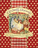img - for Goodness Gracious: Recipes for Good Food and Gracious Living book / textbook / text book