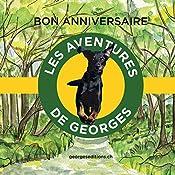 Bon anniversaire (Les aventures de Georges) | Michèle Médée-Bertmark