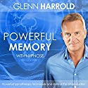 Develop a Powerful Memory Speech by Glenn Harrold Narrated by Glenn Harrold