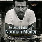Selected Letters of Norman Mailer Hörbuch von Norman Mailer, J. Michael Lennon - editor Gesprochen von: David de Vries