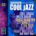 Cool Jazz - The Essential Collection (Digitally Remastered)