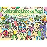 Fiesta Time! (Celebrating Cinco de Mayo)