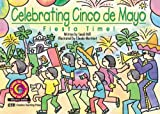 Fiesta Time! (Celebrating Cinco de Mayo)