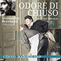 Odore di chiuso Audiobook by Marco Malvaldi Narrated by Alessandro Benvenuti