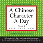 A Chinese Character a Day Practice Pa...
