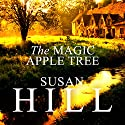 The Magic Apple Tree: A Country Year Audiobook by Susan Hill Narrated by Elaine Claxton