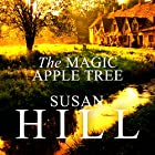 The Magic Apple Tree: A Country Year Hörbuch von Susan Hill Gesprochen von: Elaine Claxton