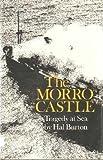 The Morro Castle: Tragedy at Sea (1st Edition)