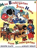 Miss Bindergarten Stays Home From Kindergarten (Miss Bindergarten Books) (0142301272) by Slate, Joseph